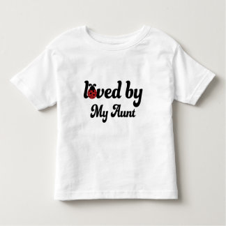 Loved By Aunt Gift Toddler T-shirt