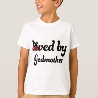 Loved By Godmother Gift T-Shirt