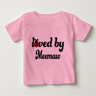 Loved By Meemaw Gift Baby T-Shirt