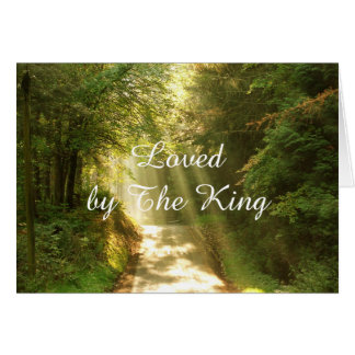 Loved by the King, beams of sun in the forest card