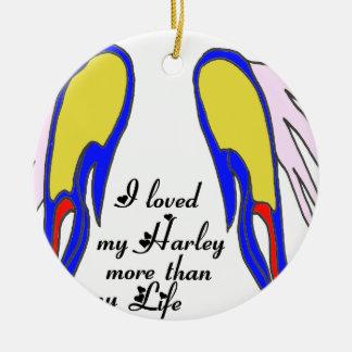 LOVED HARLEY LIFE.png Ceramic Ornament