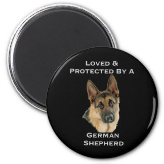 Loved & Protected By A German Shepherd 2 Inch Round Magnet