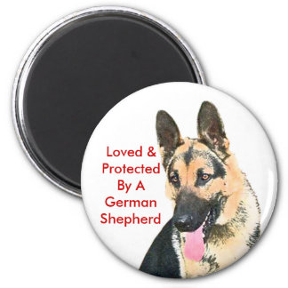 Loved & Protected By A German Shepherd Fridge Magnets