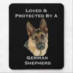 "Loved &amp; Protected By A German Shepherd Mouse Pad<br><div class=""desc"">If you love the breed,  you&#39;ll need this design. A beautiful German Shepherd head and the words &quot;Loved &amp; Protected by a German Shepherd&quot;</div>"