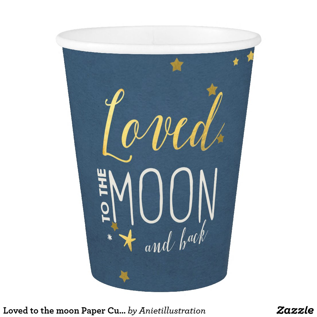 Loved to the moon Paper Cup Baby shower stars Gold