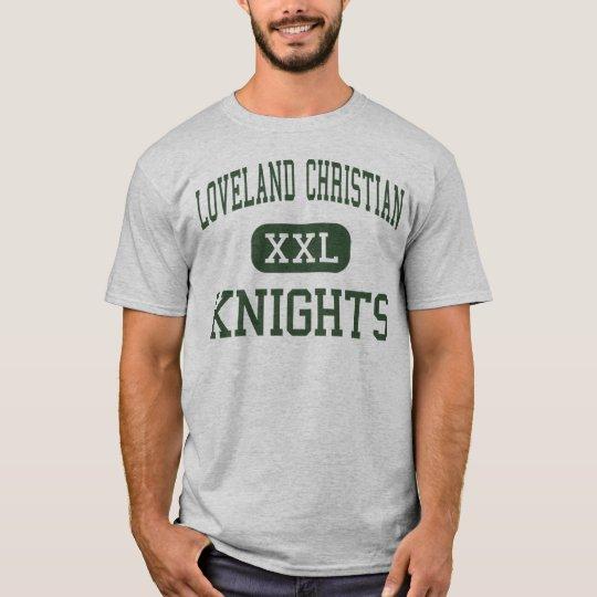 Loveland Christian - Knights - High - Loveland T-Shirt