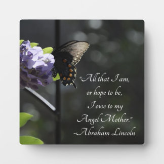 Lovely Butterfly Mother Lincoln Quote Plaque