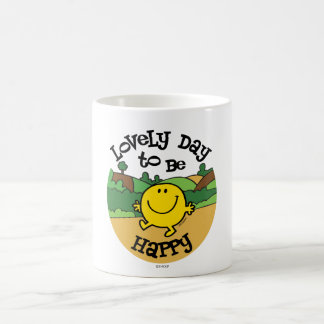 Lovely Day To Be Mr. Happy Coffee Mug