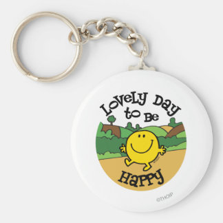 Lovely Day To Be Mr. Happy Keychain