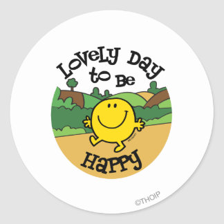 Lovely Day To Be Mr. Happy Classic Round Sticker