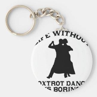 Lovely Foxtrot dance DESIGNS Keychain