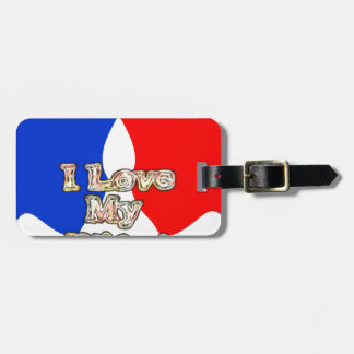 Lovely French Flag Hakuna Matata I love My Wife Bag Tag