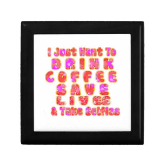 Lovely I just want to Drink Coffee Save Lives and Gift Box