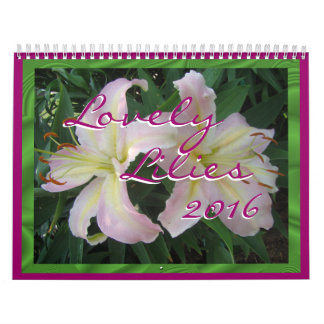 Lovely Lilies 2016 Calendar change year as desired