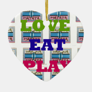 Lovely Love Eat Play Hakuna Matata Kenya shield gi Ceramic Ornament
