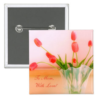 Lovely Rosy Red Tulips Bouquet For Any Occasion Pinback Button