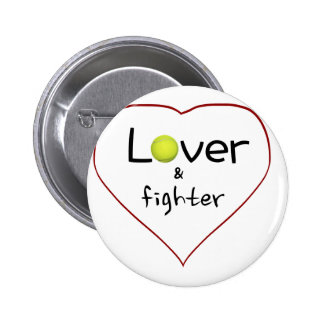 Lover and a Fighter Tennis Gift Pinback Button