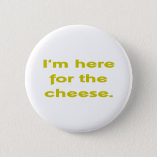 Lover of Cheese Button