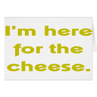 Lover of Cheese Greeting Card