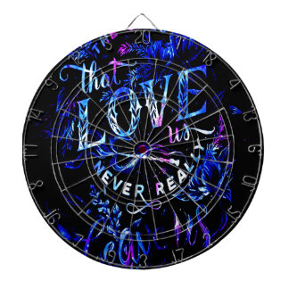 Lover's Dream The Ones that Love Us Dart Board