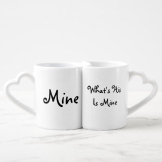 """Lovers Mugs """"What's his is mine"""" Couple Mugs"""