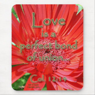 Love's a Perfect Bond of Union and Red Daisy Mouse Pad