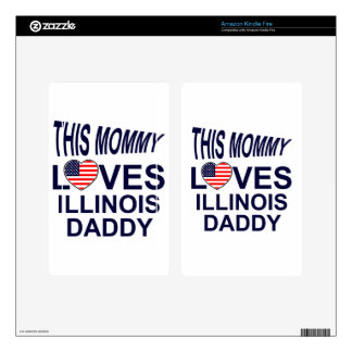 loves Illinois daddy Skin For Kindle Fire