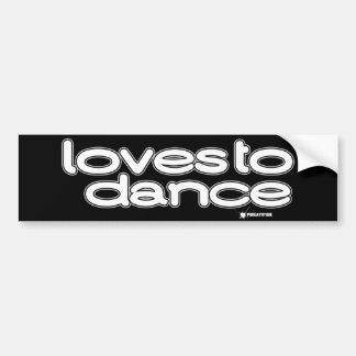 Loves To Dance Bumper Sticker