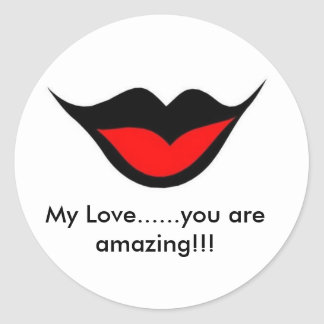 ¡LovesLips agradable, mi amor ...... usted es Pegatina Redonda