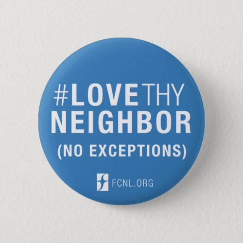LoveThyNeighbor Button