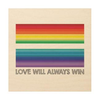 #lovewins, Love will Always Win Wood Wall Art