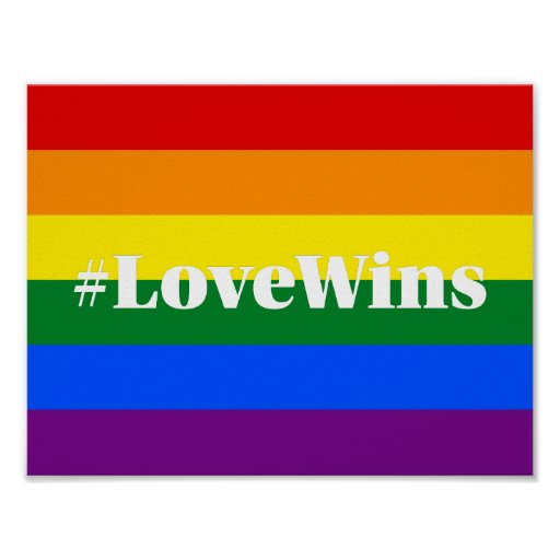 #LoveWins Marriage Equality Celebration Rainbow Poster