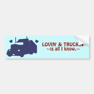 Lovin' and Truckin' Car Bumper Sticker