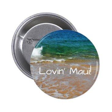 Lovin' Maui Sandy Maui Beach Button