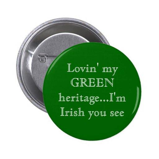 Lovin mi herencia VERDE… soy irlandés usted veo Pins