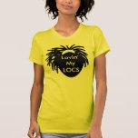 Lovin mis LOCS Camiseta
