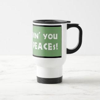Lovin' You to PEACEs Coffee Mug