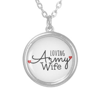 Loving Army Wife Round Pendant Necklace
