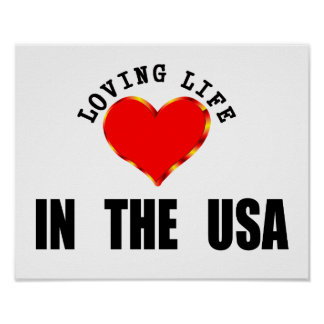 Loving Life In The USA Poster