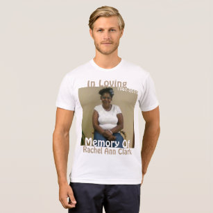 In Loving Memory T-Shirts & Shirt Designs | Zazzle