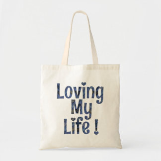 Loving My Life Reusable Fabric Bag Tote Carryall