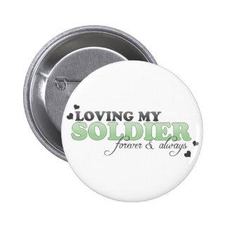Loving my Soldier Pin