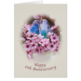 Loving Parakeets 6th Anniversary Card