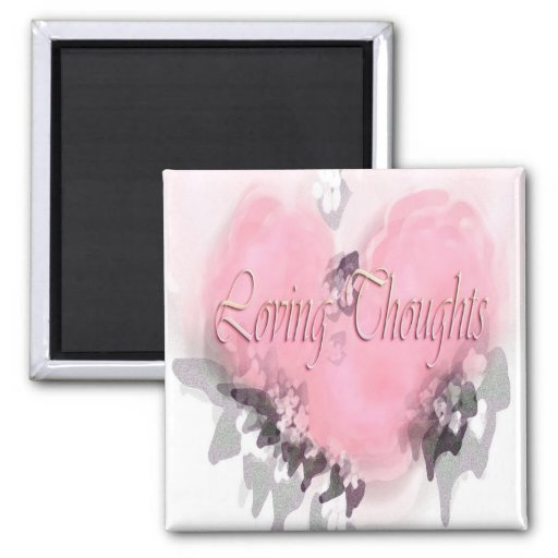Loving Thoughts 2 Inch Square Magnet