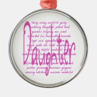 Loving Words for a Daughter Metal Ornament