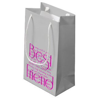 Loving Words for Best Friend Small Gift Bag