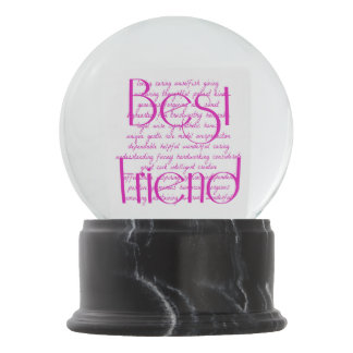 Loving Words for Best Friend Snow Globe