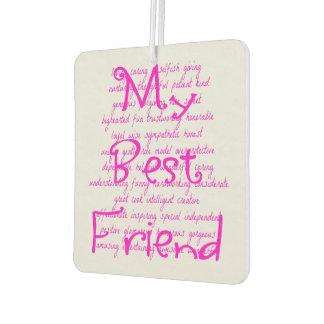 Loving Words for My Best Friend Air Freshener