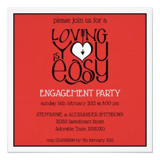 Loving You red white Engagement Invitation
