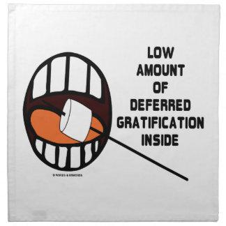 Low Amount Of Deferred Gratification Inside Printed Napkins